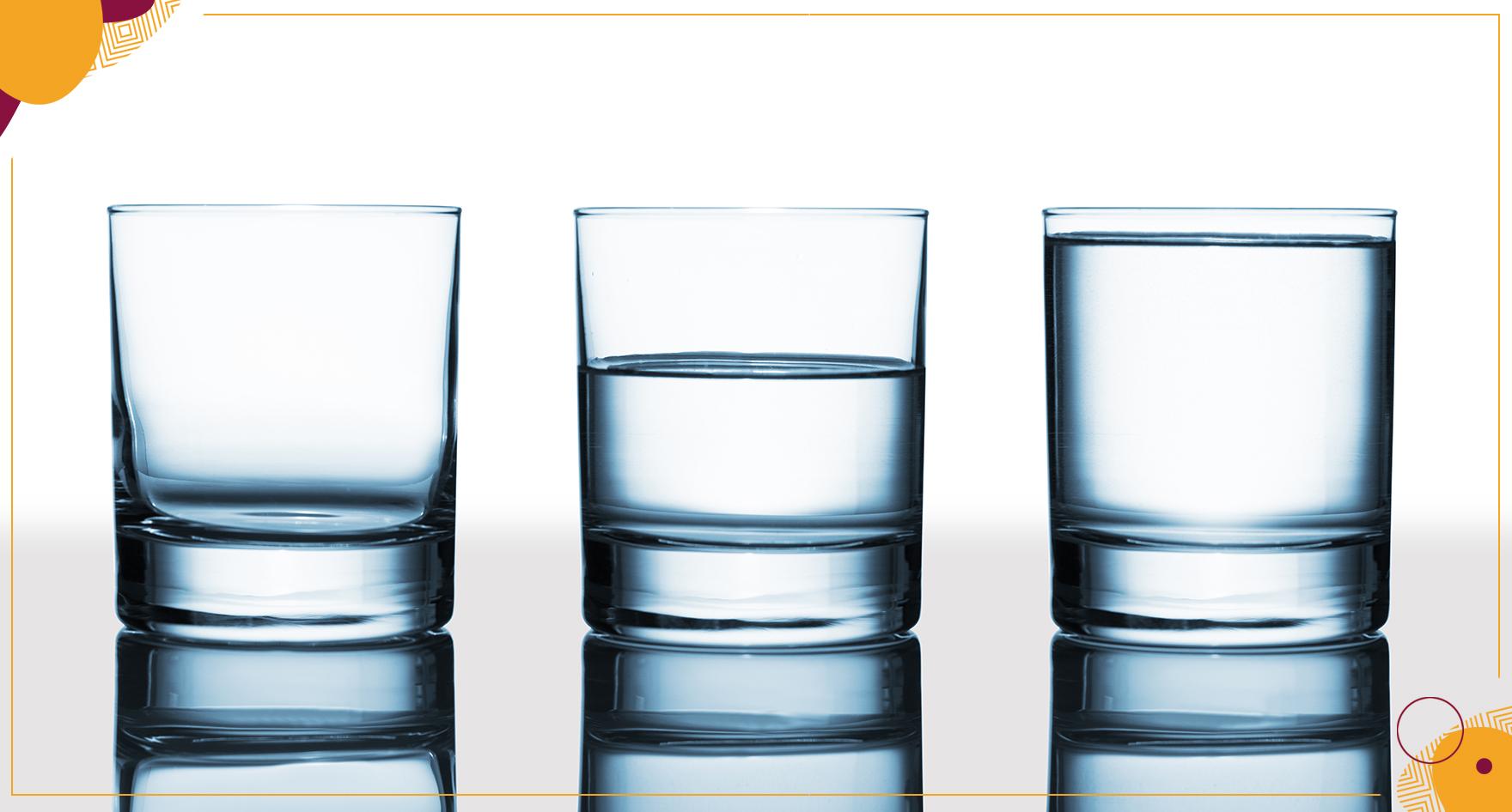 Sem essa de copo meio vazio: pessoas são copo inteiro!