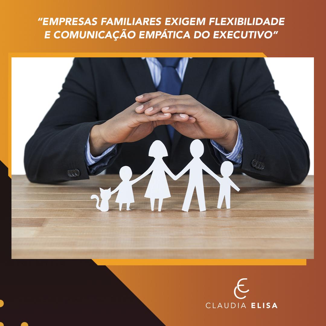Empresas familiares exigem flexibilidade e comunicação empática do executivo